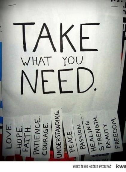 Take waht you need